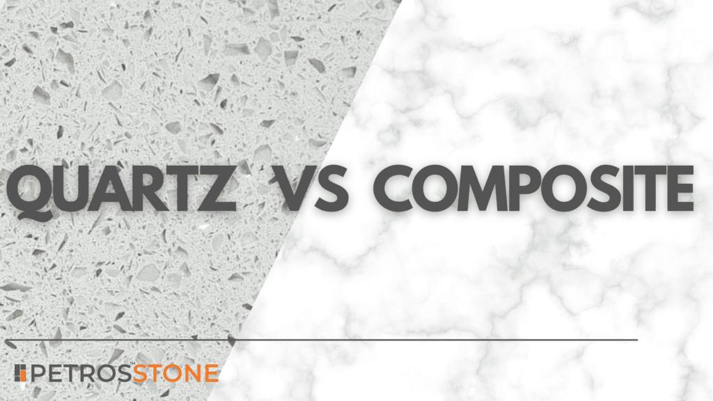 Quartz vs Composite Blog Cover